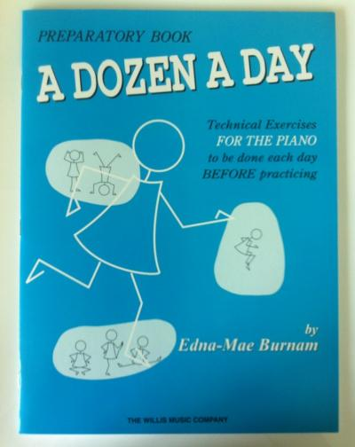 Preparatory Book A Dozen a Day for piano